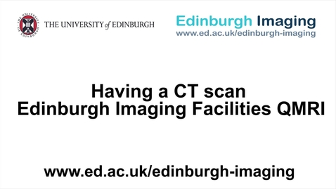Thumbnail for entry Having a CT scan at the EIF QMRI