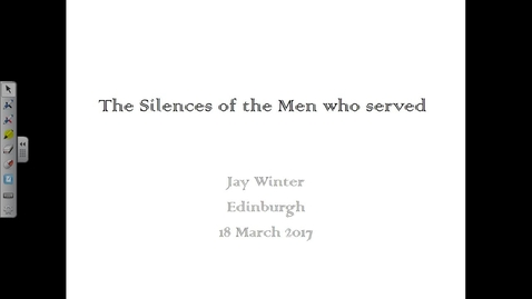 Thumbnail for entry Professor Jay Winter (Yale University), 'The Silences of the Men Who Served'