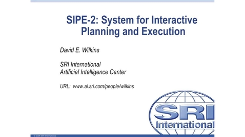 Thumbnail for entry Artificial Intelligence Planning - SIPE-2 - System for interactive planning and evaluation