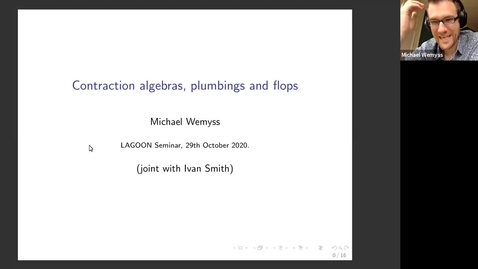 Thumbnail for entry LAGOON: Leicester Algebra and Geometry Open ONline -Michael Wemyss (Glasgow, UK)