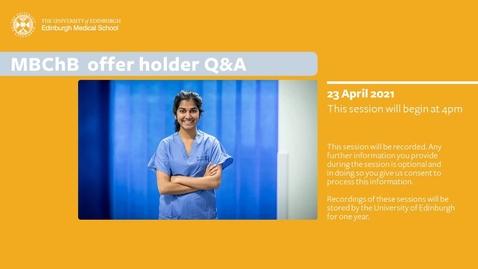 Thumbnail for entry MBChB offer holder information session - Friday 23 April, 2021