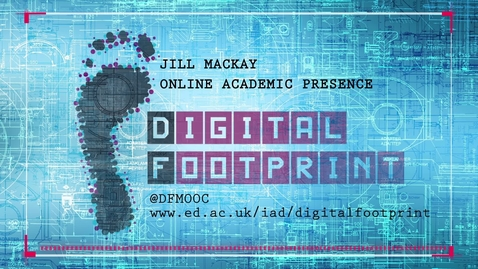 Thumbnail for entry Digital Footprint - Jill MacKay - Online academic presence