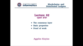 Thumbnail for entry Blockchains and Distributed Ledgers - Lecture 2 (part II/II)
