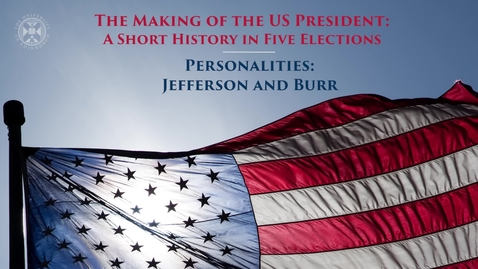 Thumbnail for entry The Making of the US President - A short history in five elections - Personalities - Jefferson and Burr