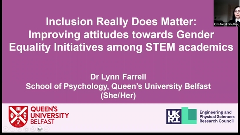 Thumbnail for entry 12th Nov: Inclusion Really Does Matter: Improving attitudes towards Gender Equality Initiatives among STEM academics
