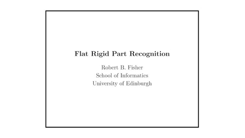 Thumbnail for entry Advanced Vision: Rigid flat part recognition introduction