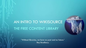 Thumbnail for entry Introduction to Wikisource - The Free Content Library