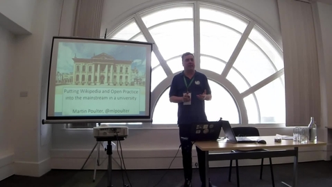 Thumbnail for entry Putting Wikipedia and Open Practice into the mainstream in a University - Martin Poulter at OER17