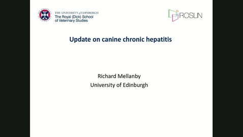 Thumbnail for entry Update on canine chronic hepatitis - The Dick Vet Clinical Club Webinar CPD