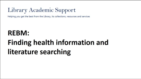 Thumbnail for entry Finding health information and literature searching for REBM