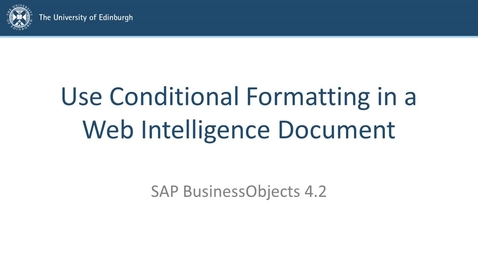 Thumbnail for entry SAP BusinessObjects 4.2 - Use conditional formatting in a Web Intelligence document