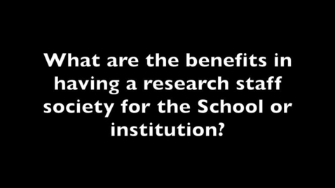 Thumbnail for entry Benefits of research staff societies for Schools
