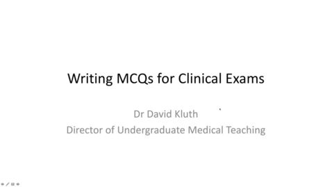 Thumbnail for entry Writing MCQs for the MBChB Course