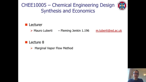 Thumbnail for entry Lecture 8 - Marginal Vapour Flow Method