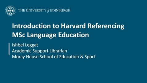 Thumbnail for entry Introduction to Harvard Referencing: MSc Language Education