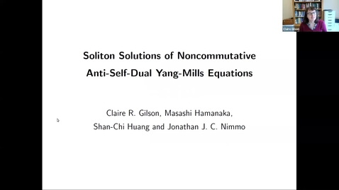 Thumbnail for entry Soliton Solutions of noncommutative anti self dual Yang Mills equations - Claire Gilson