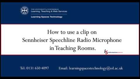 Thumbnail for entry How to use a clip on Sennheiser Speechline Radio Microphone in Teaching Rooms