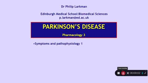 Thumbnail for entry Pharmacology 3: Parkinson's Disease - Part 1 Dr Phil Larkman
