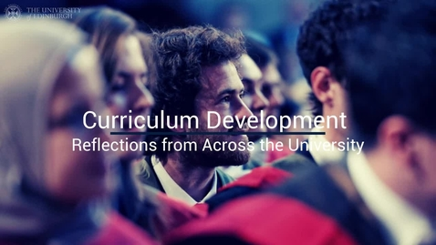 Thumbnail for entry Curriculum Development Reflections from across the University