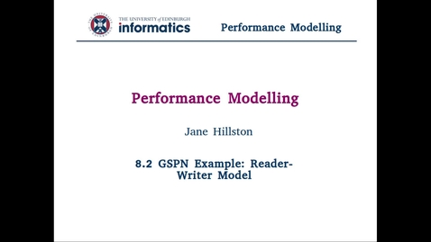 Thumbnail for entry 8.2 GSPN Example: Reader-Writer Model