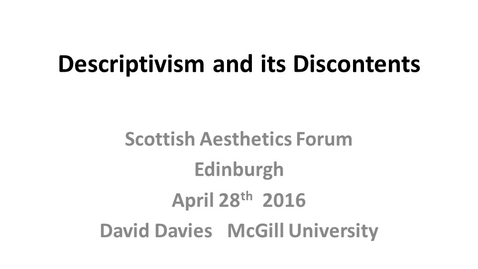 Thumbnail for entry David Davies: Descriptivism and its Discontents