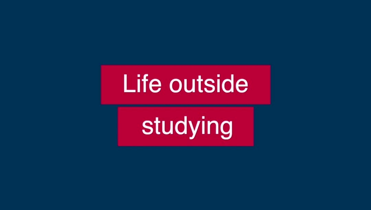 Life Outside Studying - Students at the University of Edinburgh