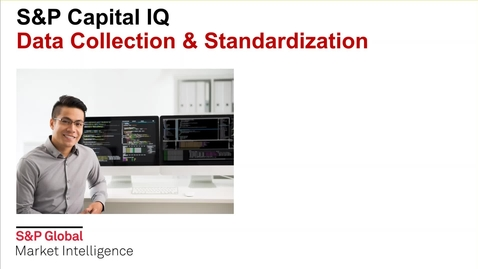 Thumbnail for entry S&P Capital IQ: Collection and Standardization