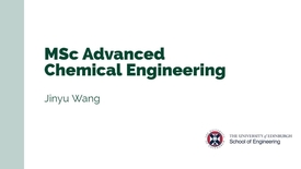 Thumbnail for entry Jinyu Wang discusses MSc Advanced Chemical Engineering - the student experience