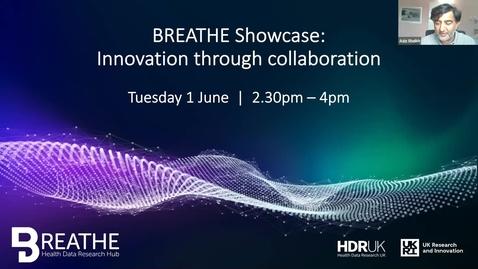 Thumbnail for entry BREATHE Showcase: Innovation through collaboration