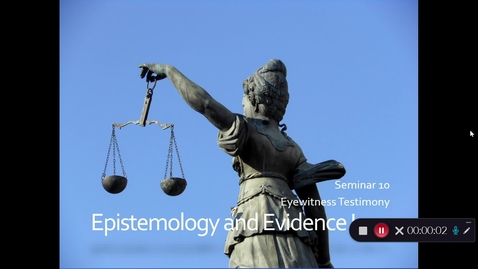 Thumbnail for entry Week 10 - Part 1 - Introduction and Epistemology of Testimony