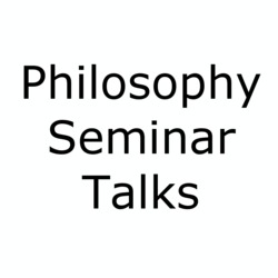 Thumbnail for channel Philosophy Seminars - Public