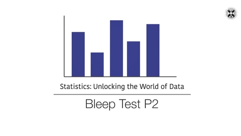 Thumbnail for entry Statistics - Bleep Test - Part 2