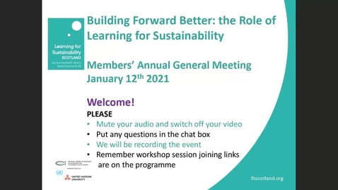 Thumbnail for entry AGM Introduction and Overview of Learning for Sustainability in 2020