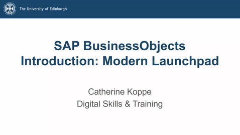 Thumbnail for entry Introduction to SAP BusinessObjects (Modern Launchpad) course lecture recording
