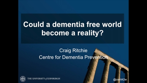 Thumbnail for entry Could a dementia free world become a reality?
