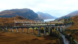 Thumbnail for entry Bonnie Prince Charlie & the Jacobites - Hanoverian Powder Flask