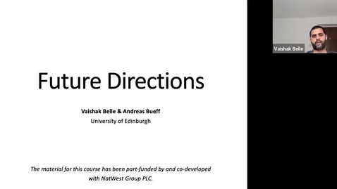 Thumbnail for entry XAI Lecture Recording - Future Directions (Part 1)