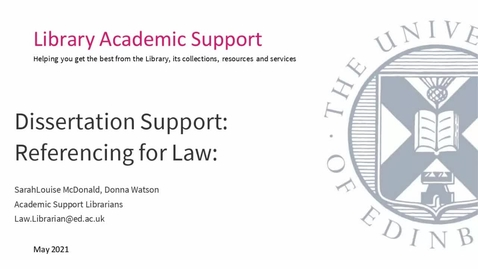 Thumbnail for entry May 2021- Dissertation support: Referencing for Law