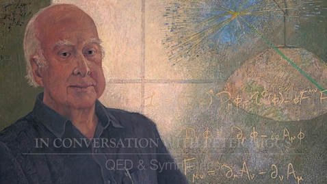Thumbnail for entry Higgs Boson - In conversation with Peter Higgs - QED and symmetries