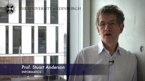 Thumbnail for entry Stuart Anderson - Informatics - Research In A Nutshell - School of Informatics -03/12/2012