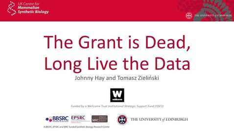 Thumbnail for entry The grant is dead, long live the data