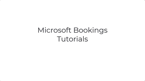 Thumbnail for entry Microsoft Bookings for team members