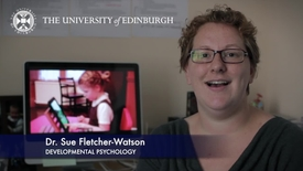 Thumbnail for entry Sue Fletcher Watson-Developmental Psychology -Research In A Nutshell-The Moray House School of Education-30/08/2012
