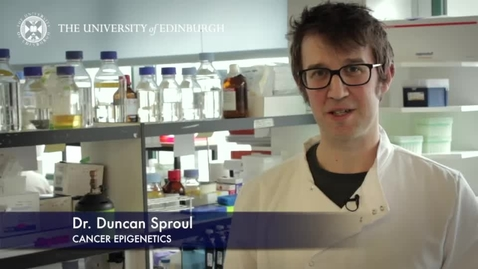 Thumbnail for entry Duncan Sproul: Cancer Epigenetics