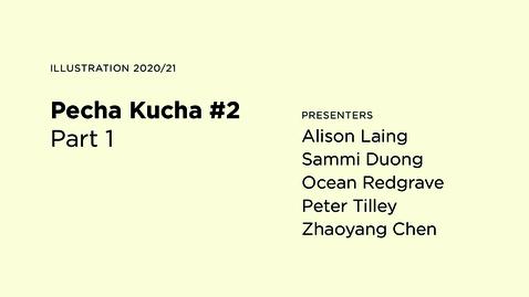 Thumbnail for entry Pecha Kucha #2 / Part 1