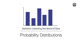 Thumbnail for entry Statistics - Probability Distributions