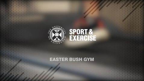 Thumbnail for entry Easter Bush Gym