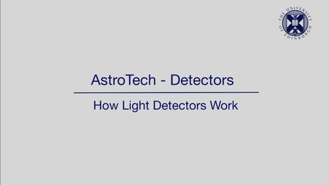 Thumbnail for entry AstroTech - Detectors - How light detectors work