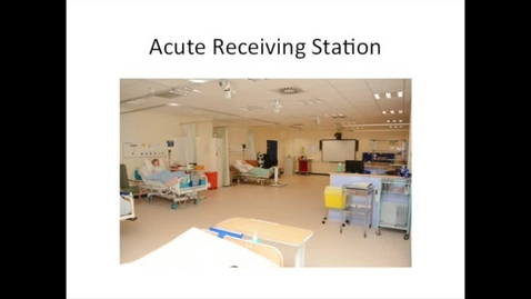 Acute Receiving Station