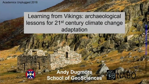 Thumbnail for entry Learning from Vikings: archaeological lessons for 21st century climate change adaptation